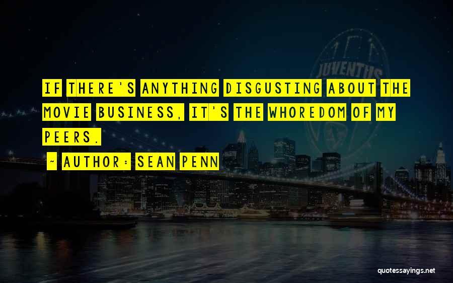 Sean Penn Movie Quotes By Sean Penn