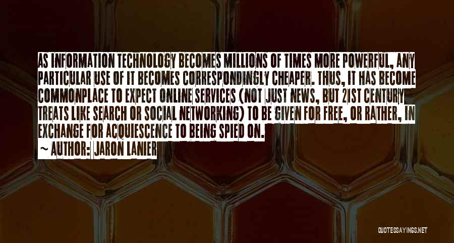 Search Free Quotes By Jaron Lanier