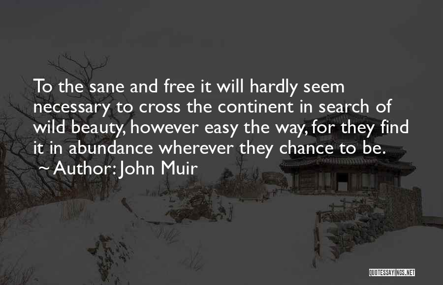 Search Free Quotes By John Muir