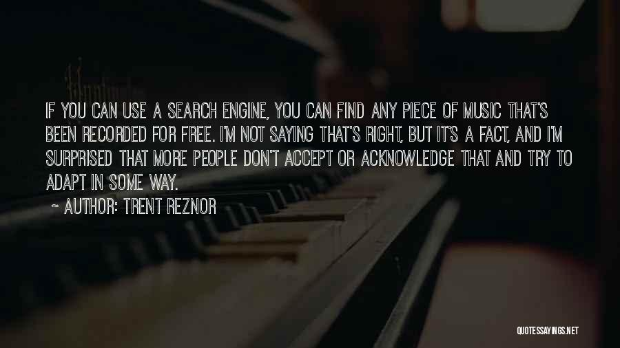 Search Free Quotes By Trent Reznor