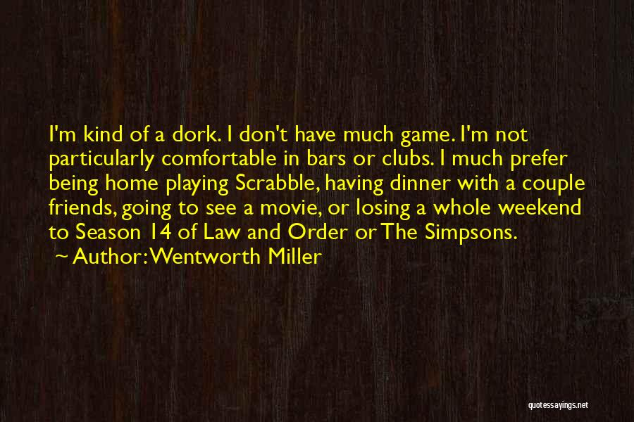 Season 3 Friends Quotes By Wentworth Miller