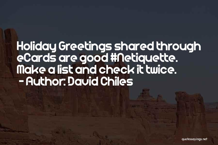 Seasons Greetings Quotes By David Chiles