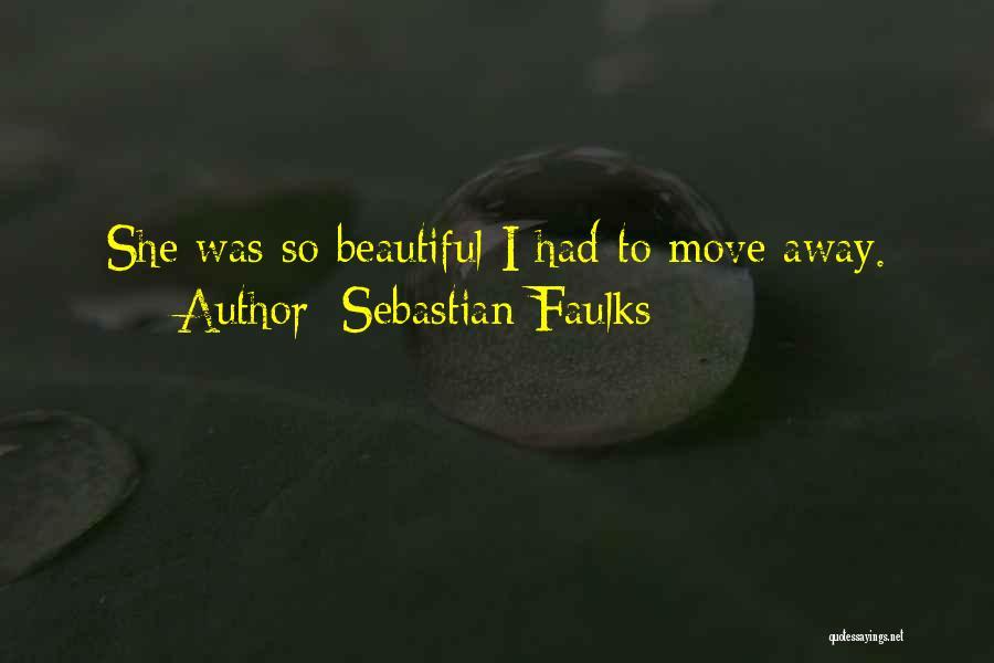 Sebastian Faulks Quotes 1020401