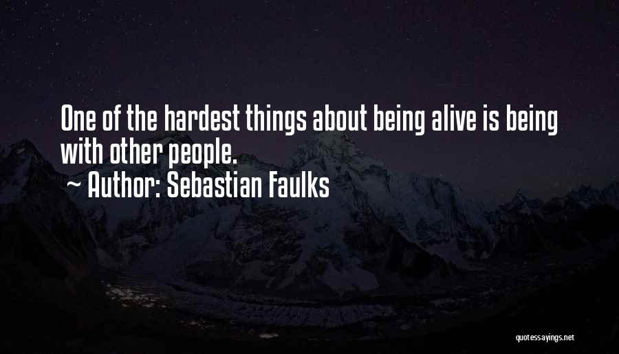 Sebastian Faulks Quotes 1049010