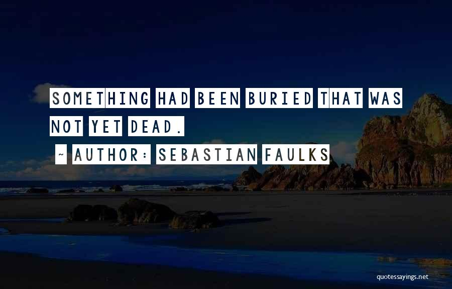 Sebastian Faulks Quotes 1050844