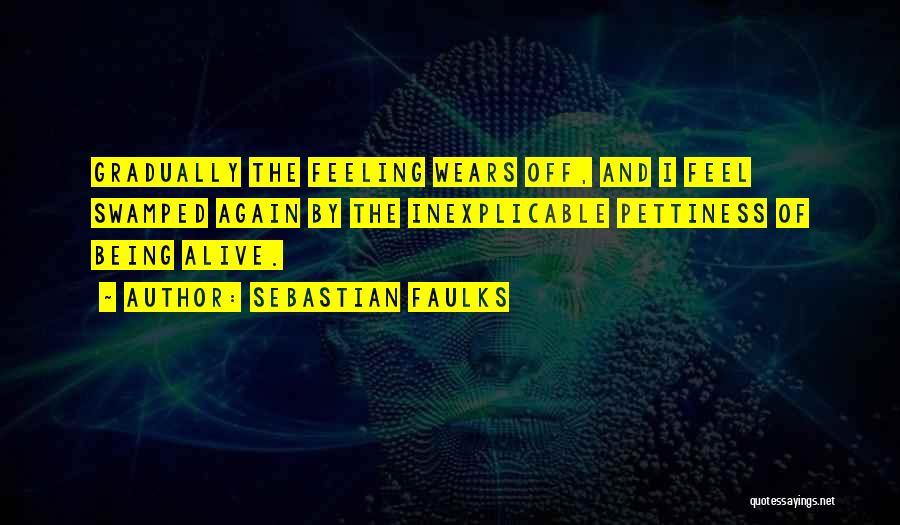 Sebastian Faulks Quotes 1122837