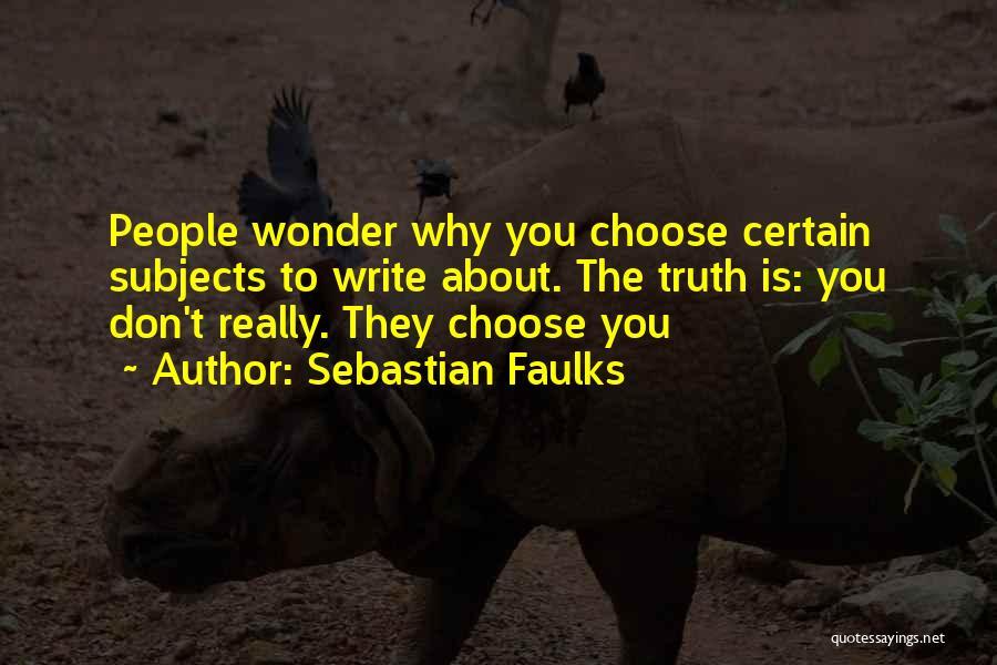Sebastian Faulks Quotes 1153773