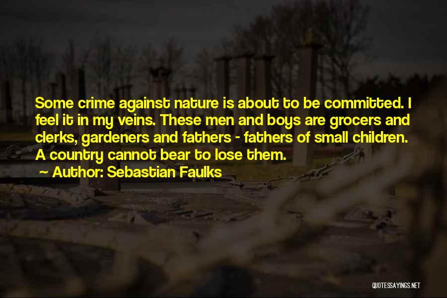 Sebastian Faulks Quotes 1159685