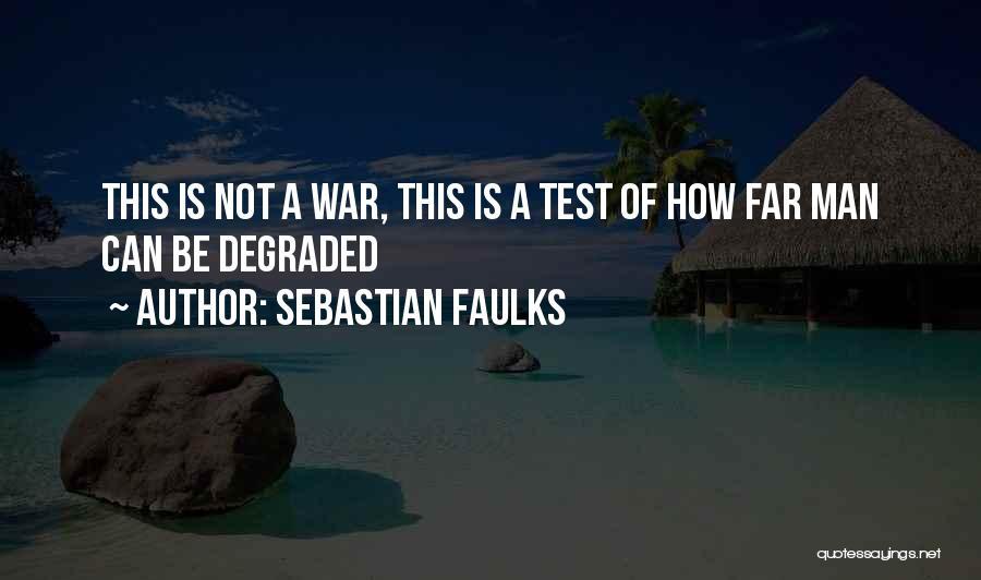 Sebastian Faulks Quotes 1302982