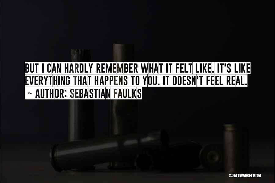 Sebastian Faulks Quotes 1336958