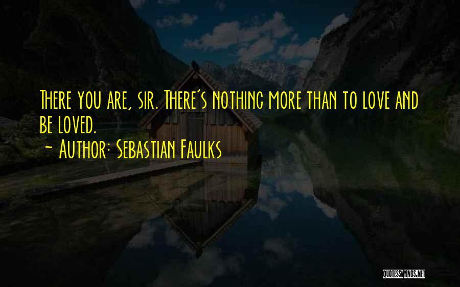 Sebastian Faulks Quotes 1500733
