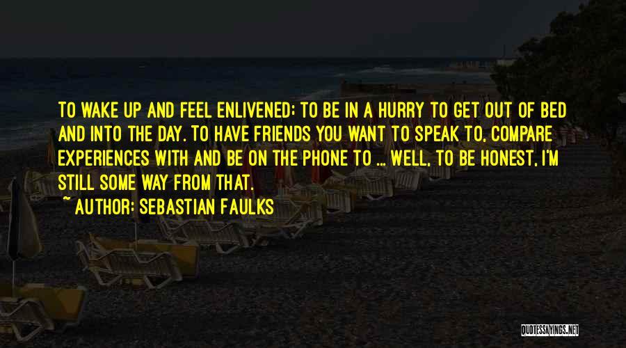 Sebastian Faulks Quotes 1517885