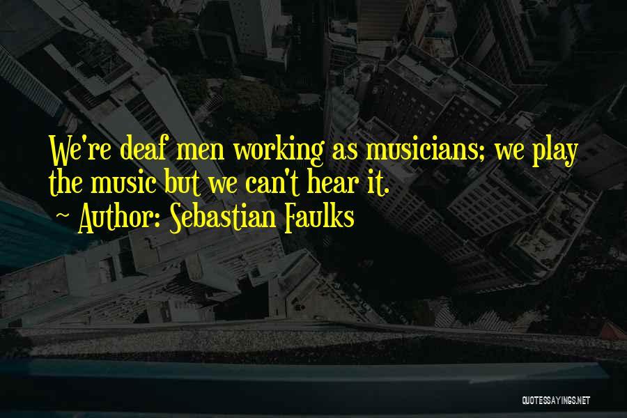 Sebastian Faulks Quotes 1544227