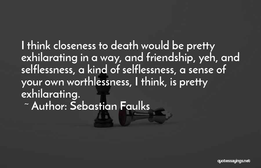 Sebastian Faulks Quotes 1648438