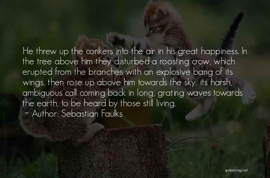 Sebastian Faulks Quotes 174880