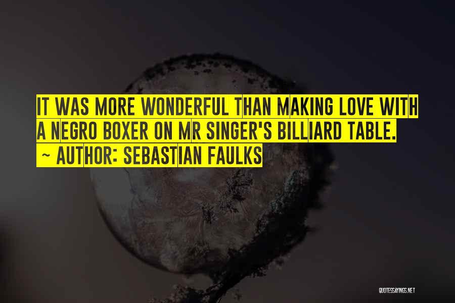 Sebastian Faulks Quotes 174971