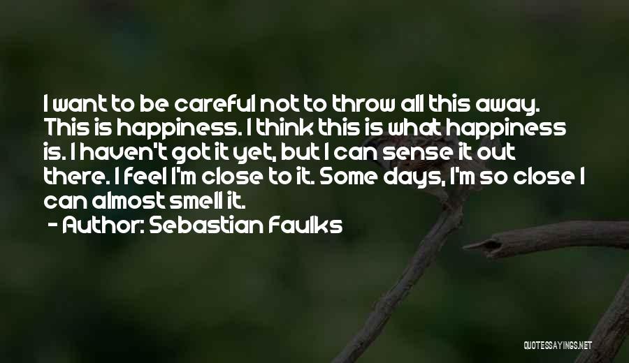 Sebastian Faulks Quotes 1812912