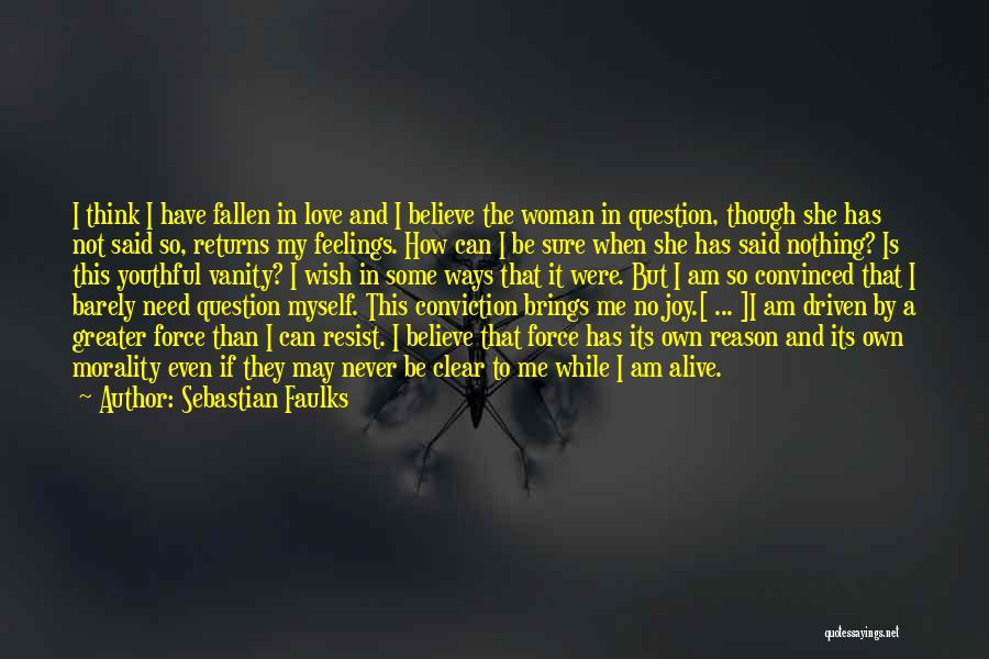 Sebastian Faulks Quotes 1977741