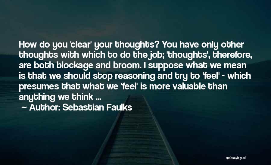 Sebastian Faulks Quotes 2132176