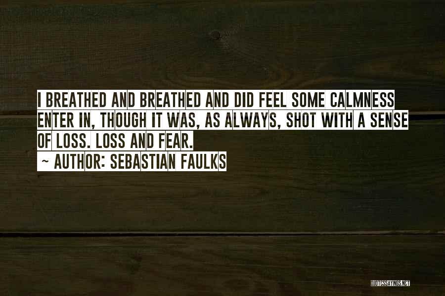Sebastian Faulks Quotes 2261352