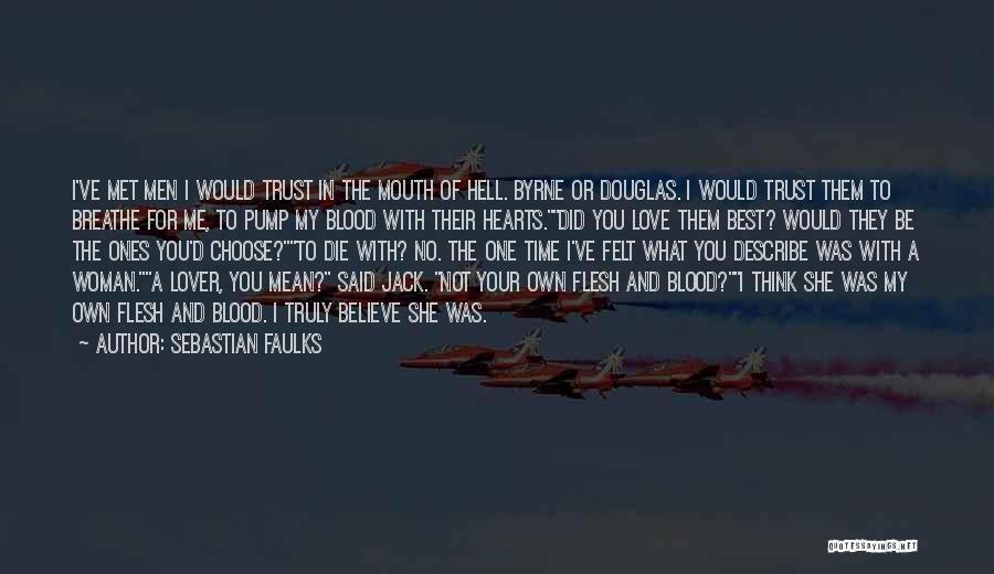 Sebastian Faulks Quotes 434938