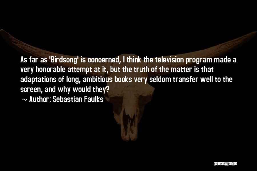 Sebastian Faulks Quotes 635286