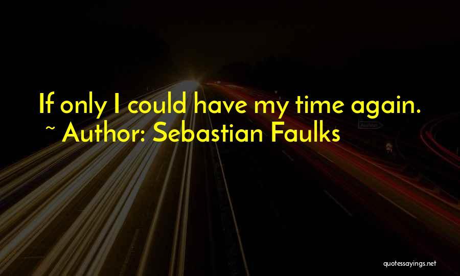 Sebastian Faulks Quotes 657619
