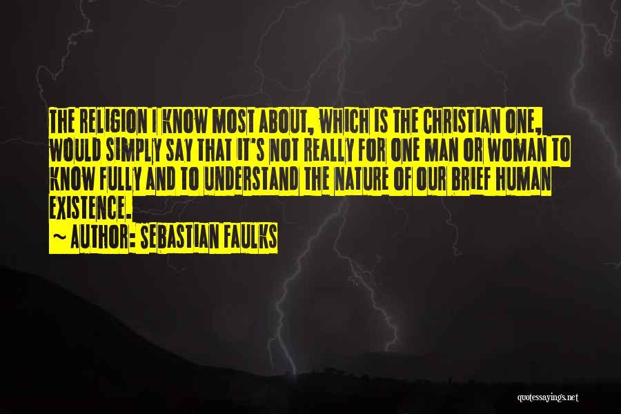 Sebastian Faulks Quotes 687881