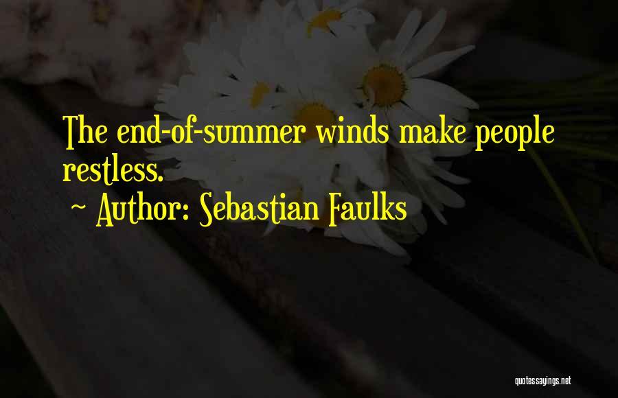 Sebastian Faulks Quotes 699385