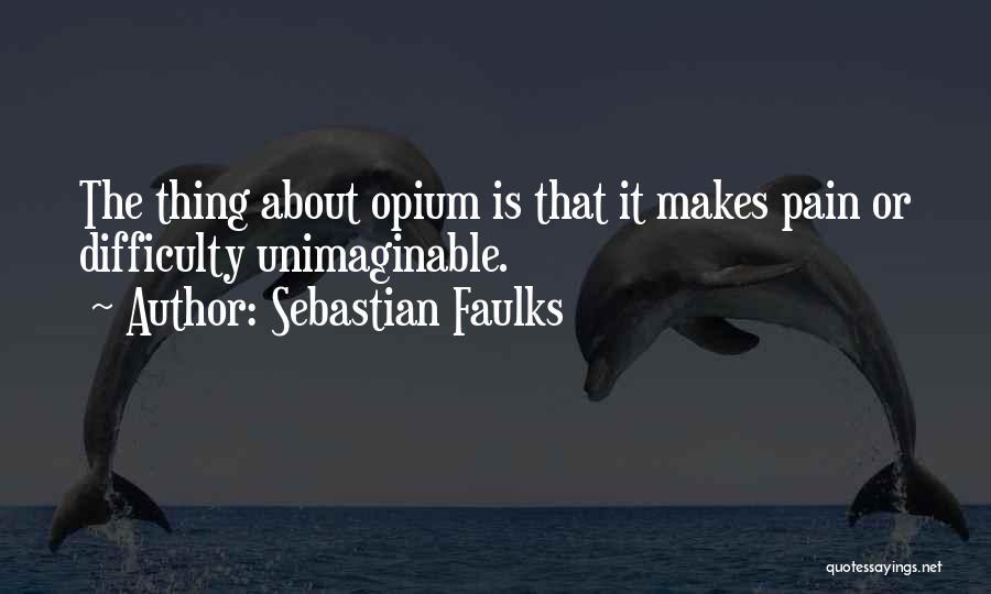 Sebastian Faulks Quotes 800244