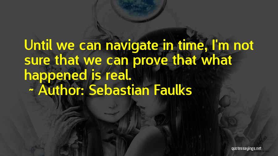 Sebastian Faulks Quotes 850961