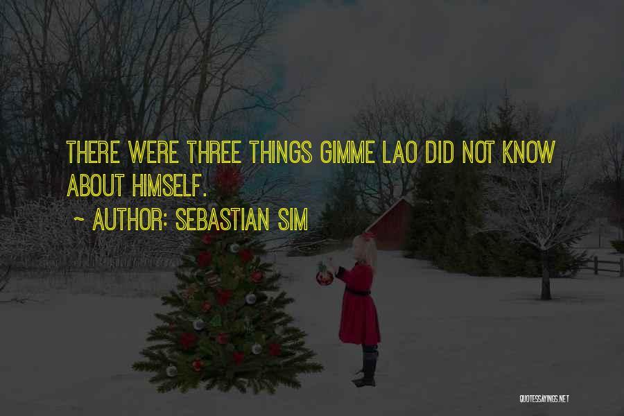 Sebastian Sim Quotes 563040