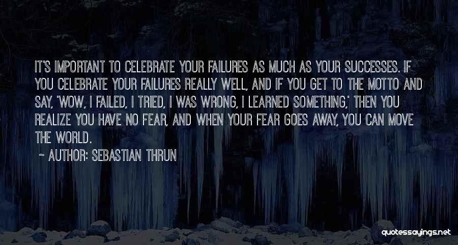 Sebastian Thrun Quotes 105198