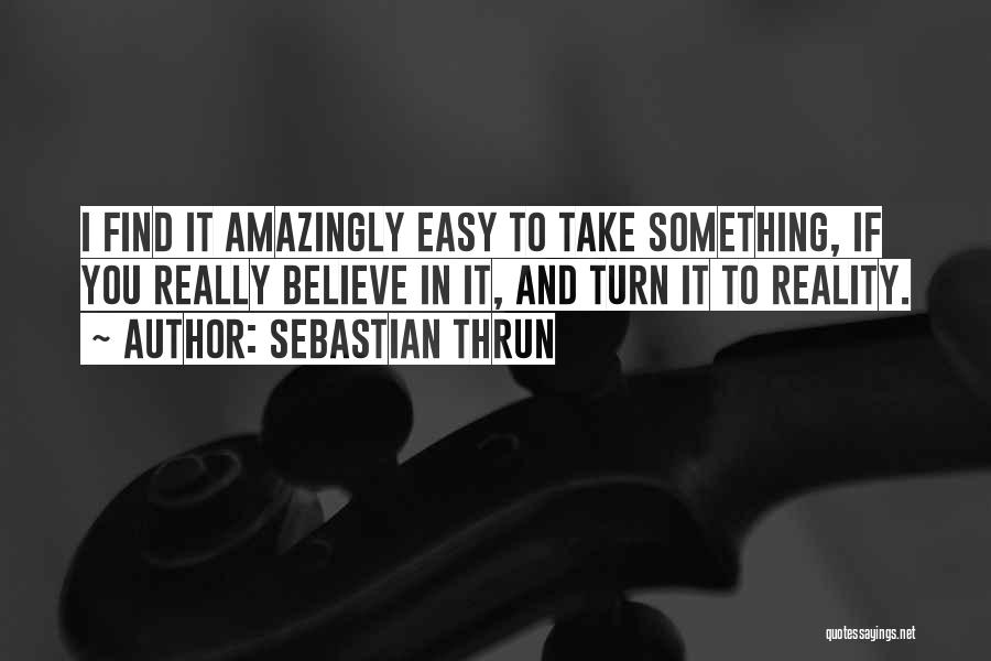 Sebastian Thrun Quotes 1112020