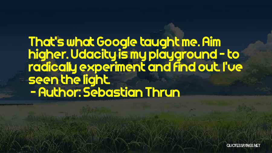 Sebastian Thrun Quotes 1120423