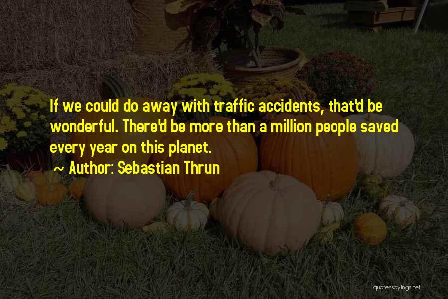 Sebastian Thrun Quotes 1195919