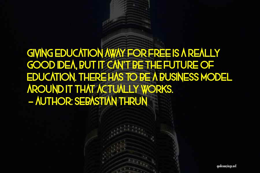 Sebastian Thrun Quotes 1197173