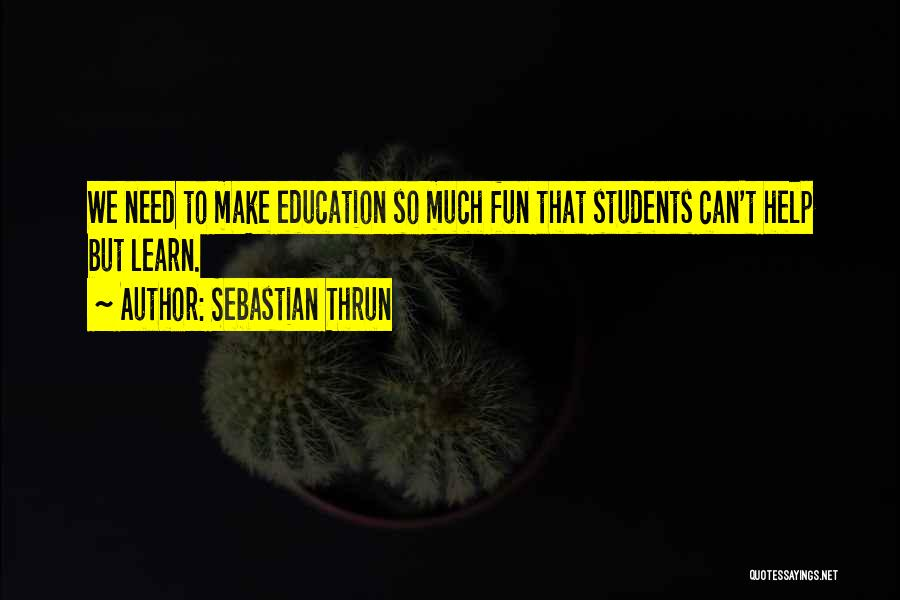 Sebastian Thrun Quotes 1470861