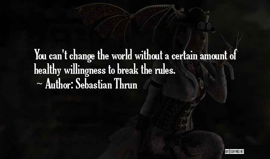 Sebastian Thrun Quotes 1487474