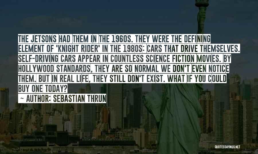 Sebastian Thrun Quotes 158752