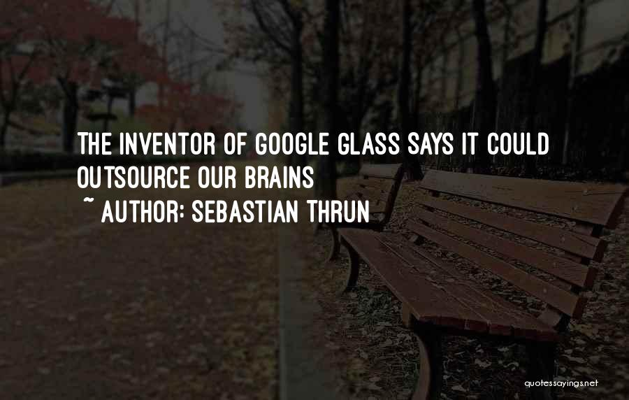 Sebastian Thrun Quotes 1684538
