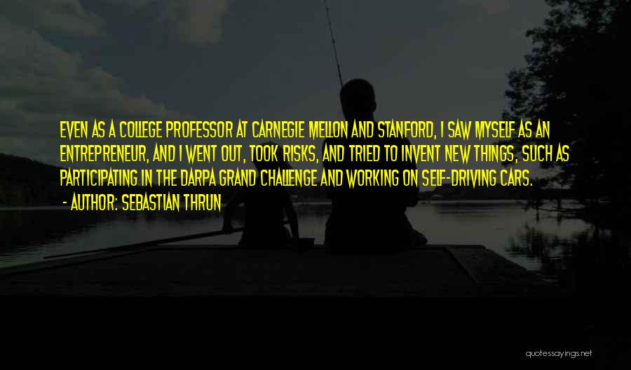 Sebastian Thrun Quotes 1690143