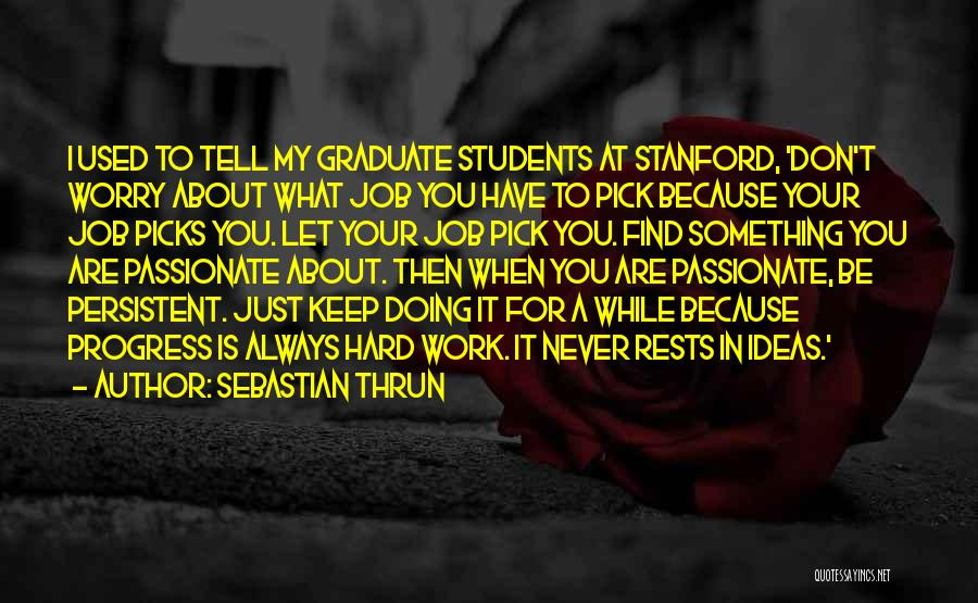 Sebastian Thrun Quotes 1797645