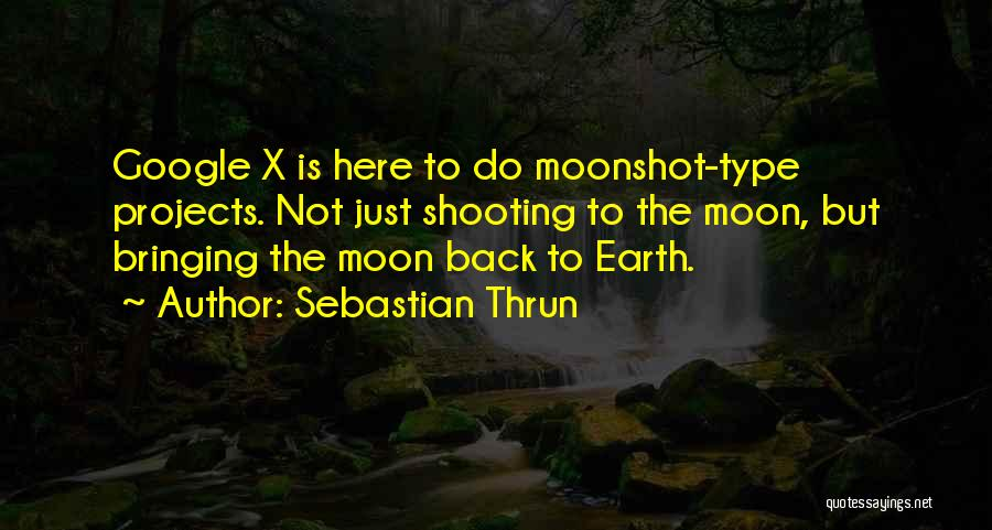 Sebastian Thrun Quotes 1903249