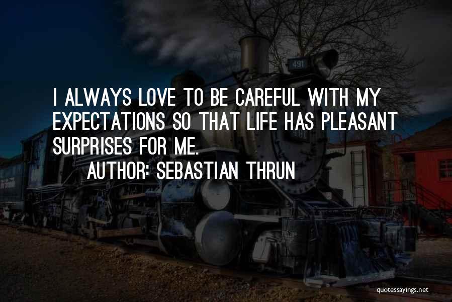 Sebastian Thrun Quotes 1922736