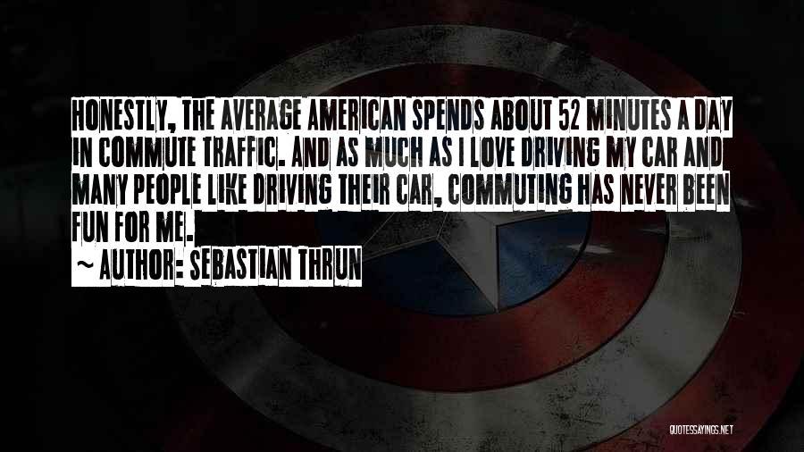 Sebastian Thrun Quotes 2010918