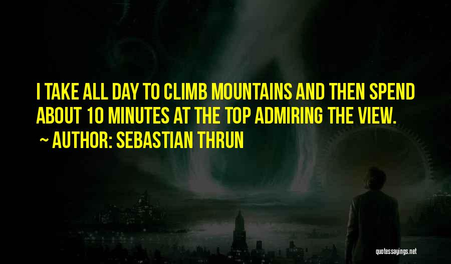 Sebastian Thrun Quotes 2102889