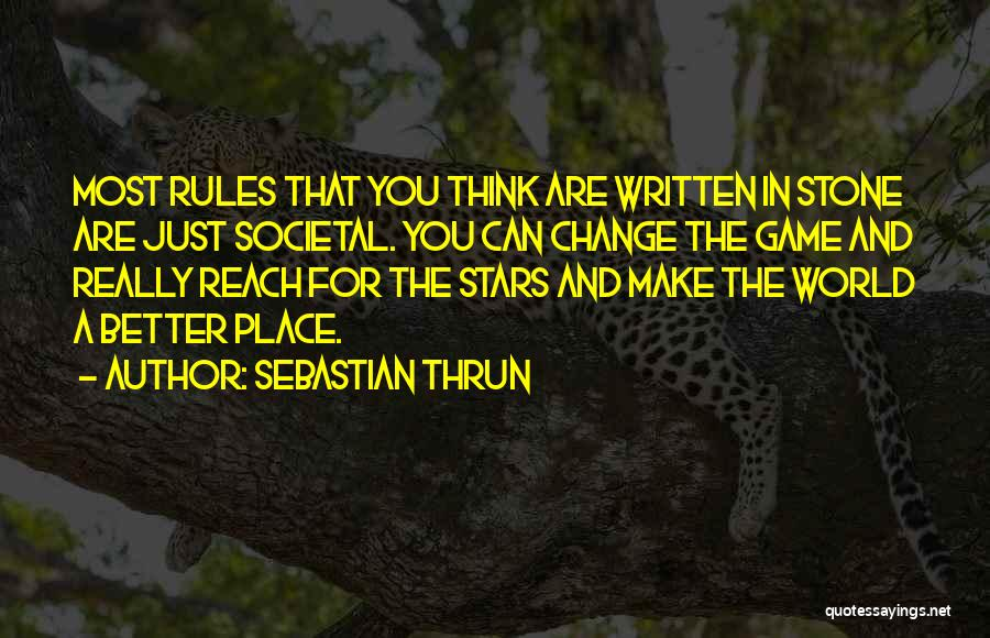Sebastian Thrun Quotes 2181645