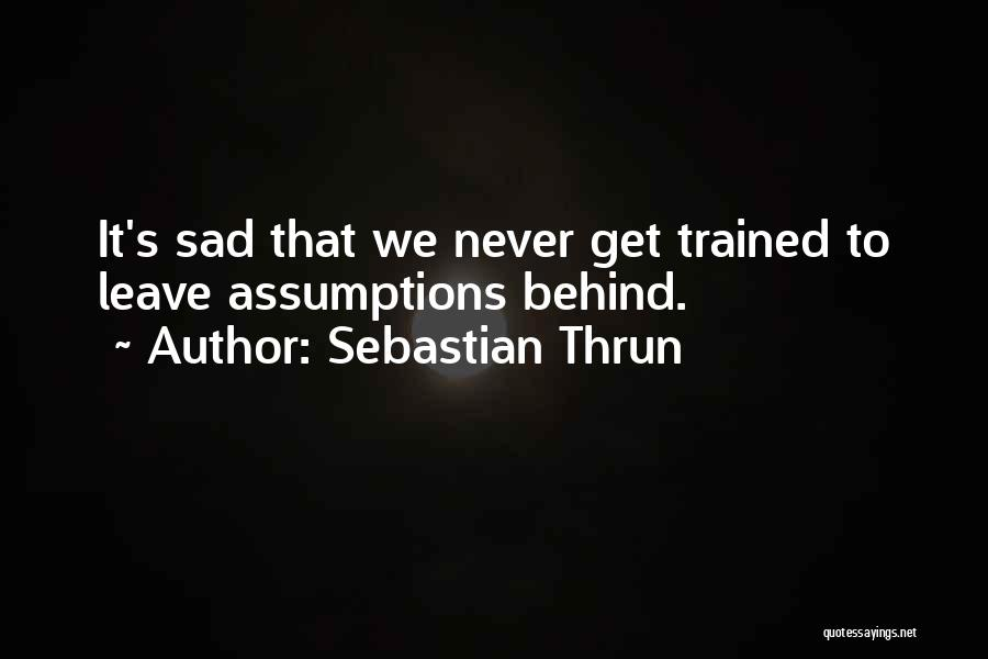 Sebastian Thrun Quotes 2186818