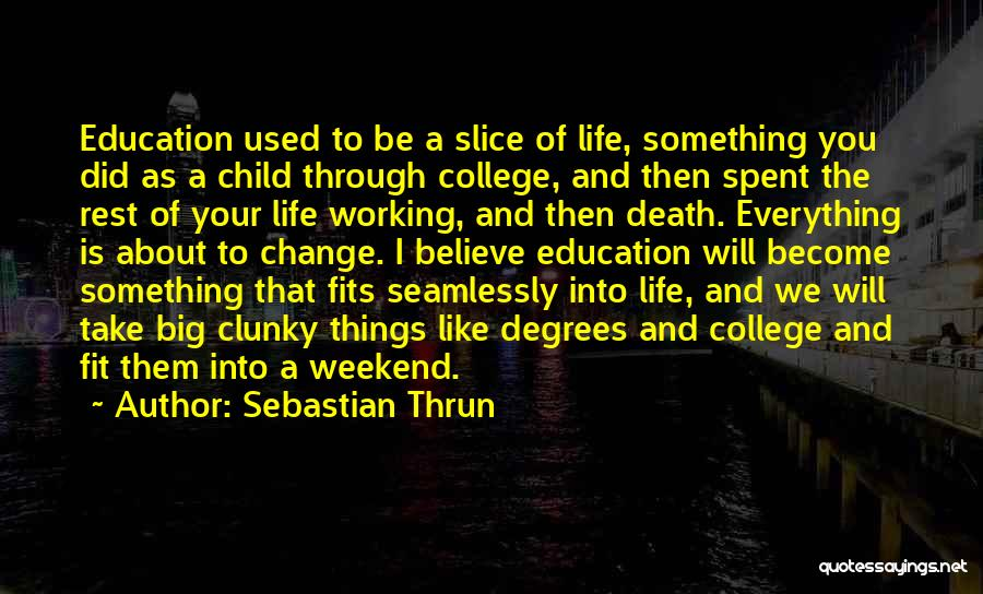 Sebastian Thrun Quotes 492757